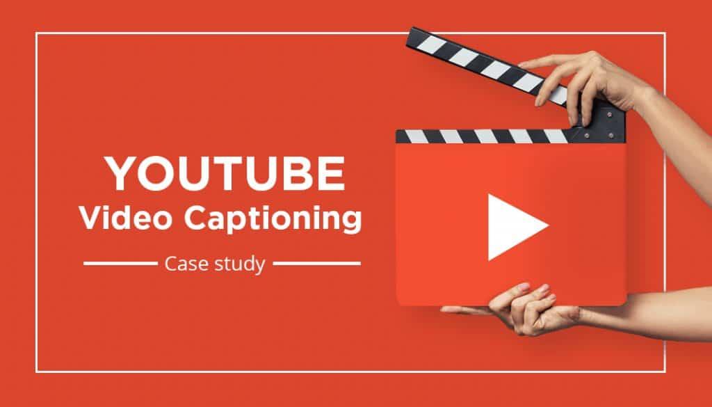 YouTube Video Captioning Case study
