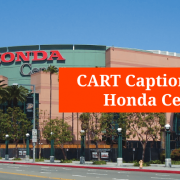 Nitty-Gritty Details of Remote CART Captioning for Honda Center