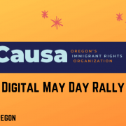 CASE STUDY – Real Time Spanish/English Subtitling For Causa – Oregon's Immigration Rights Organization's 'Digital May Day Rally'