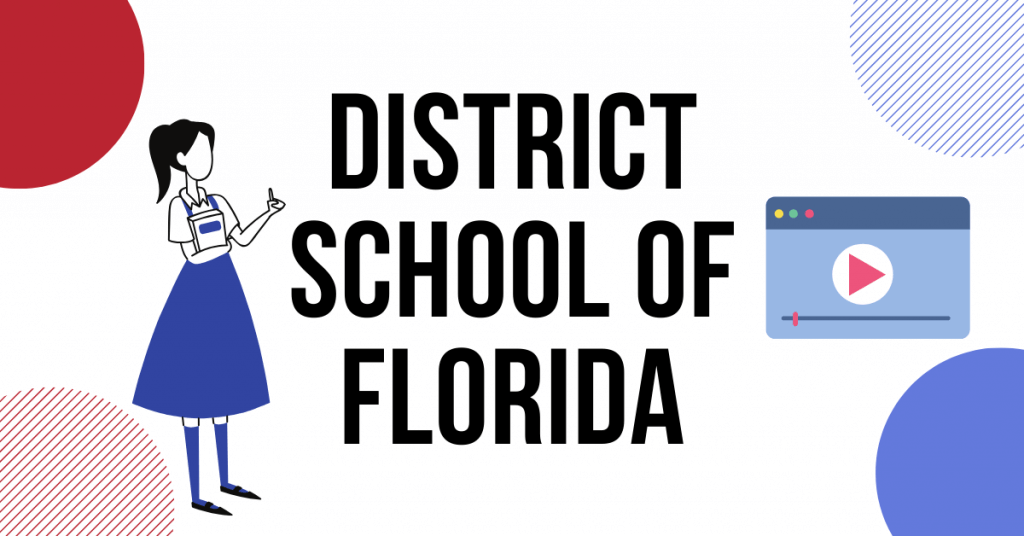 DISTRICT SCHOOL OF FLORIDA