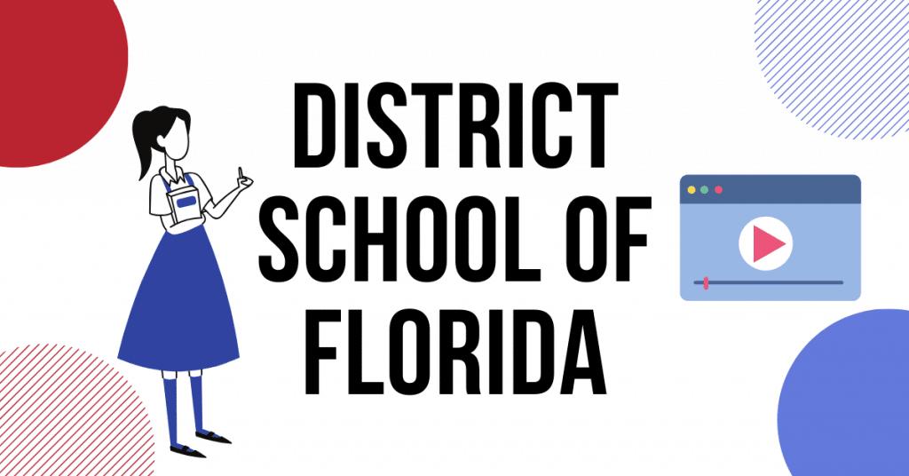 DISTRICT SCHOOL OF FLORIDA